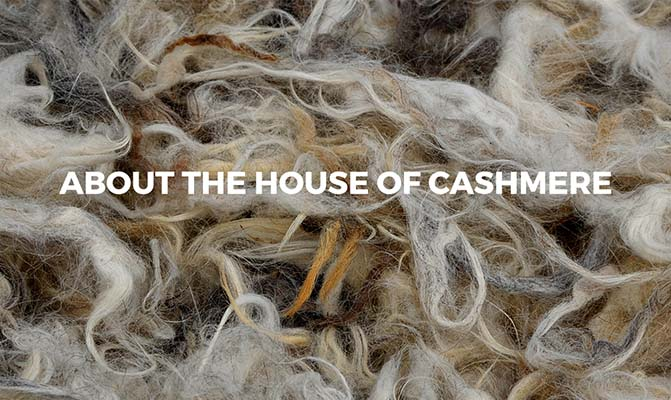 house of cashmere about origin